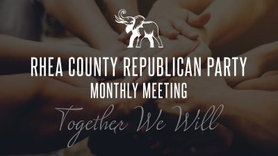 Rhea GOP Monthly Meeting