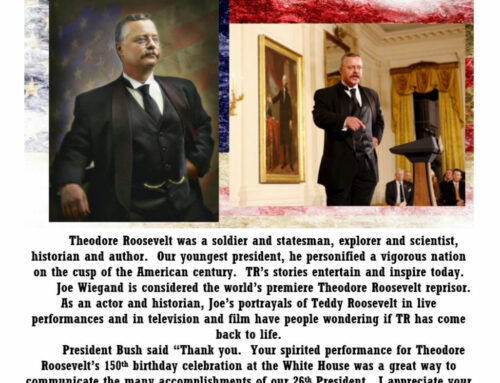 Joe Wiegand as Teddy Roosevelt – Oct 30th at 7:30 pm